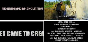 Reconsidering Reconciliation: the movie